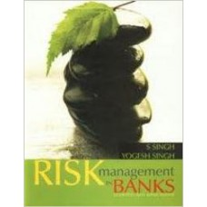Risk Management in Banks: Concepts and Applications