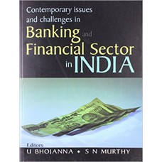 Contemporary Issues and Challenges in Banking and Financial Sector in India