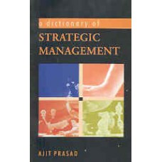 A Dictionary of Strategic Management