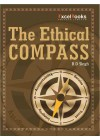 The Ethical Compass by BD Singh